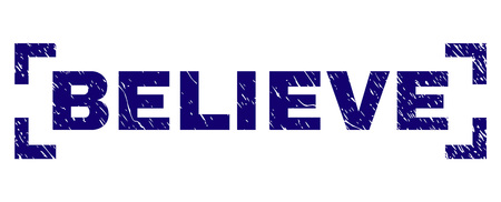 BELIEVE caption seal watermark with corroded texture. Text caption is placed inside corners. Blue vector rubber print of BELIEVE with corroded texture. Illustration