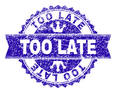 TOO LATE rosette stamp watermark with distress texture. Designed with round rosette, ribbon and small crowns. Blue vector rubber watermark of TOO LATE text with dust texture.