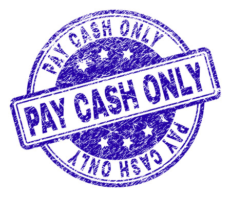 PAY CASH ONLY stamp seal imprint with distress texture. Designed with rounded rectangles and circles. Blue vector rubber print of PAY CASH ONLY text with grunge texture.