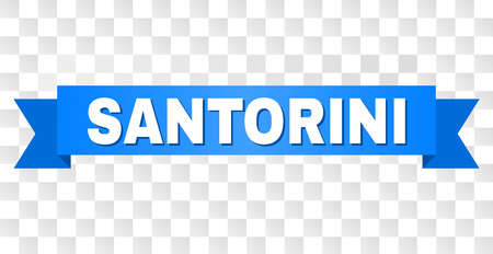 SANTORINI text on a ribbon. Designed with white caption and blue tape. Vector banner with SANTORINI tag on a transparent background.