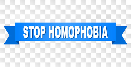 STOP HOMOPHOBIA text on a ribbon. Designed with white caption and blue tape. Vector banner with STOP HOMOPHOBIA tag on a transparent background. Illustration