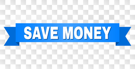 SAVE MONEY text on a ribbon. Designed with white caption and blue tape. Vector banner with SAVE MONEY tag on a transparent background.