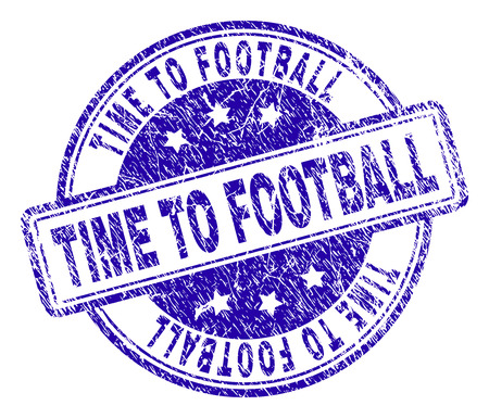 TIME TO FOOTBALL stamp seal imprint with grunge texture. Designed with rounded rectangles and circles. Blue vector rubber print of TIME TO FOOTBALL tag with dust texture.