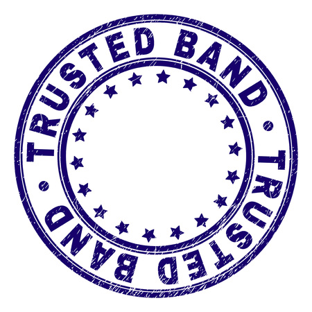 TRUSTED BAND stamp seal imprint with grunge texture. Designed with round shapes and stars. Blue vector rubber print of TRUSTED BAND title with retro texture.