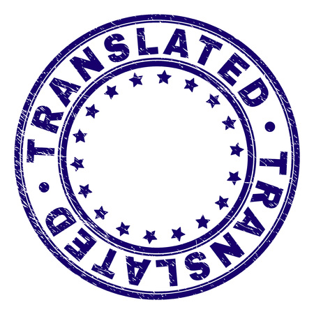 TRANSLATED stamp seal watermark with grunge texture. Designed with round shapes and stars. Blue vector rubber print of TRANSLATED caption with corroded texture. Ilustração