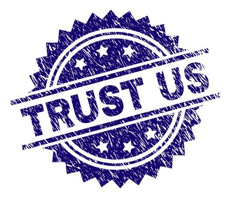 Filigrane de sceau de timbre de CONFIANCE avec style de détresse. Impression en caoutchouc de vecteur bleu du titre TRUST US avec une texture sale.
