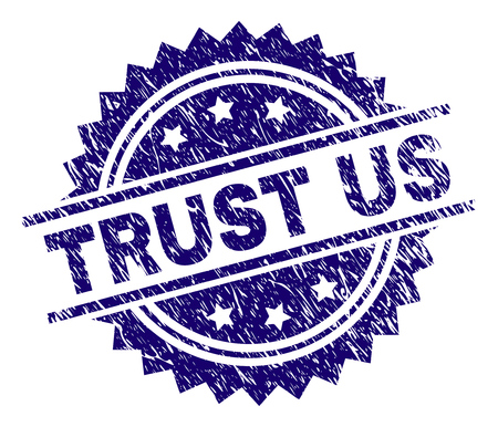 TRUST US stamp seal watermark with distress style. Blue vector rubber print of TRUST US title with dirty texture.