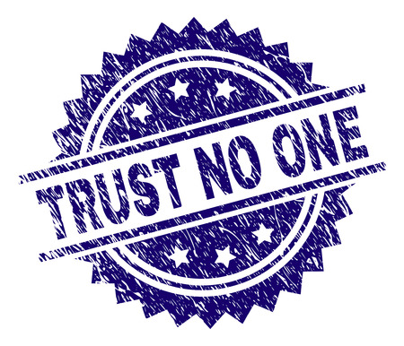 TRUST NO ONE stamp seal watermark with distress style. Blue vector rubber print of TRUST NO ONE text with dust texture.