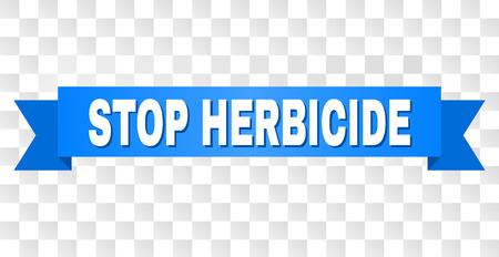 STOP HERBICIDE text on a ribbon. Designed with white title and blue stripe. Vector banner with STOP HERBICIDE tag on a transparent background.