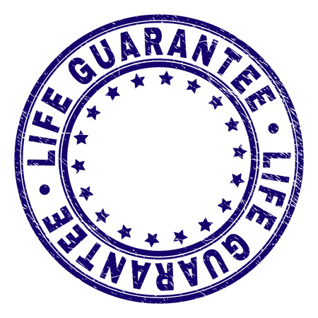 LIFE GUARANTEE stamp seal watermark with grunge texture. Designed with circles and stars. Blue vector rubber print of LIFE GUARANTEE tag with grunge texture.