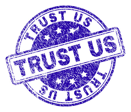 TRUST US stamp seal imprint with distress texture. Designed with rounded rectangles and circles. Blue vector rubber print of TRUST US caption with unclean texture. Illustration