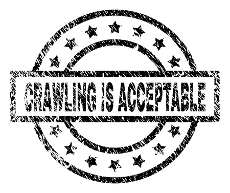 CRAWLING IS ACCEPTABLE stamp seal watermark with distress style. Designed with rectangle, circles and stars. Black vector rubber print of CRAWLING IS ACCEPTABLE caption with dirty texture.