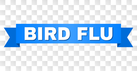 BIRD FLU text on a ribbon. Designed with white title and blue stripe. Vector banner with BIRD FLU tag on a transparent background.
