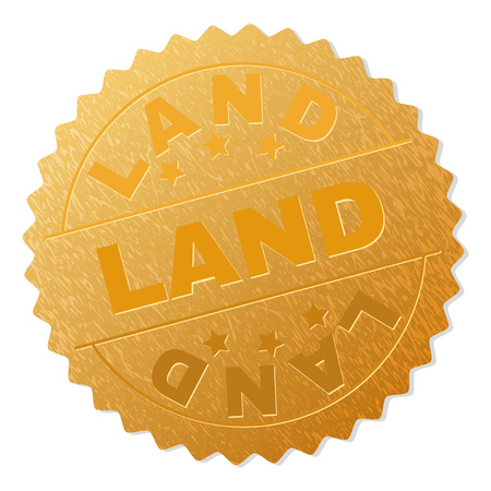 LAND gold stamp medallion. Vector gold award with LAND text. Text labels are placed between parallel lines and on circle. Golden surface has metallic texture.
