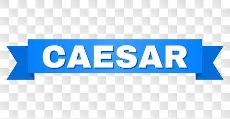 CAESAR text on a ribbon. Designed with white title and blue tape. Vector banner with CAESAR tag on a transparent background.