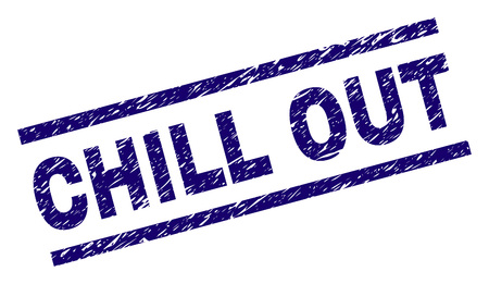 CHILL OUT seal stamp with scratced style. Blue vector rubber print of CHILL OUT text with dust texture. Text label is placed between parallel lines.