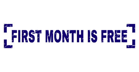FIRST MONTH IS FREE caption seal stamp with grunge texture. Text caption is placed between corners. Blue vector rubber print of FIRST MONTH IS FREE with grunge texture. Illustration