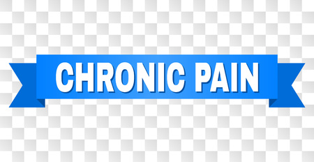CHRONIC PAIN text on a ribbon. Designed with white caption and blue tape. Vector banner with CHRONIC PAIN tag on a transparent background.