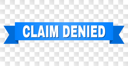 CLAIM DENIED text on a ribbon. Designed with white title and blue tape. Vector banner with CLAIM DENIED tag on a transparent background. Çizim