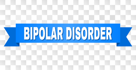 BIPOLAR DISORDER text on a ribbon. Designed with white caption and blue tape. Vector banner with BIPOLAR DISORDER tag on a transparent background. Illustration