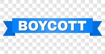 BOYCOTT text on a ribbon. Designed with white caption and blue tape. Vector banner with BOYCOTT tag on a transparent background.