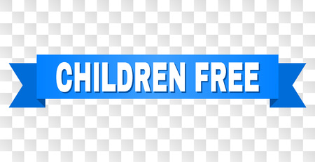 CHILDREN FREE text on a ribbon. Designed with white title and blue tape. Vector banner with CHILDREN FREE tag on a transparent background.