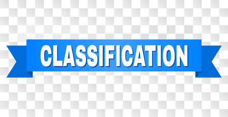 CLASSIFICATION text on a ribbon. Designed with white caption and blue stripe. Vector banner with CLASSIFICATION tag on a transparent background.
