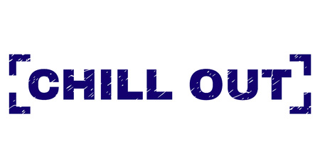 CHILL OUT text seal watermark with corroded texture. Text tag is placed between corners. Blue vector rubber print of CHILL OUT with dirty texture. Illustration