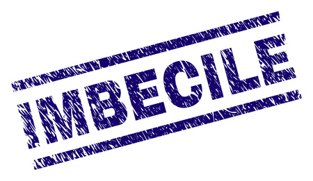 IMBECILE seal print with scratced style. Blue vector rubber print of IMBECILE text with retro texture. Text caption is placed between parallel lines.