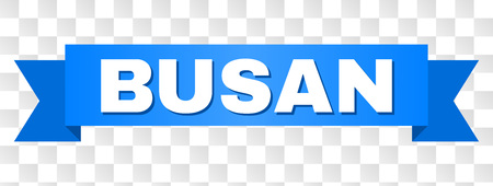 BUSAN text on a ribbon. Designed with white caption and blue tape. Vector banner with BUSAN tag on a transparent background. Stock Vector - 115422612