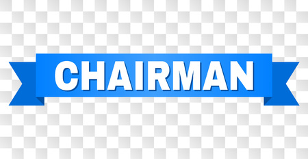 CHAIRMAN text on a ribbon. Designed with white caption and blue tape. Vector banner with CHAIRMAN tag on a transparent background. Illusztráció