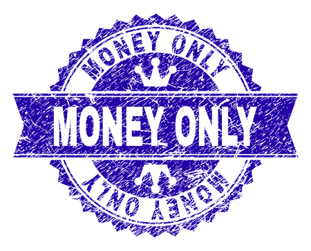 MONEY ONLY rosette stamp seal watermark with distress style. Designed with round rosette, ribbon and small crowns. Blue vector rubber print of MONEY ONLY title with corroded style.