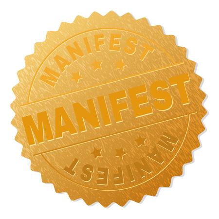 Sigillo di bollo d'oro MANIFEST. Premio d'oro vettoriale con testo MANIFESTO. Le etichette di testo vengono posizionate tra linee parallele e su un cerchio. La superficie dorata ha una struttura metallica.
