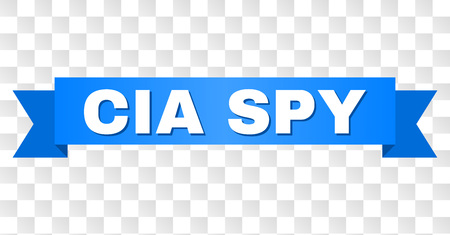 CIA SPY text on a ribbon. Designed with white caption and blue tape. Vector banner with CIA SPY tag on a transparent background. Illustration