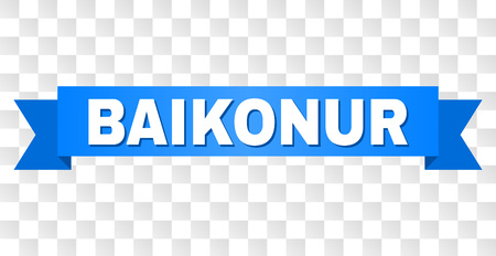 BAIKONUR text on a ribbon. Designed with white caption and blue tape. Vector banner with BAIKONUR tag on a transparent background.