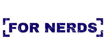 FOR NERDS text seal print with distress texture. Text title is placed inside corners. Blue vector rubber print of FOR NERDS with corroded texture. 일러스트