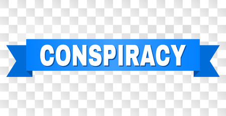 CONSPIRACY text on a ribbon. Designed with white caption and blue stripe. Vector banner with CONSPIRACY tag on a transparent background.