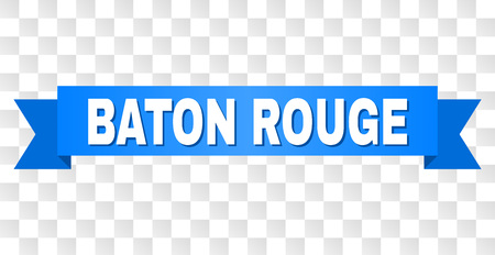BATON ROUGE text on a ribbon. Designed with white title and blue tape. Vector banner with BATON ROUGE tag on a transparent background.