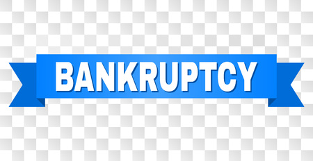BANKRUPTCY text on a ribbon. Designed with white caption and blue stripe. Vector banner with BANKRUPTCY tag on a transparent background. Ilustração