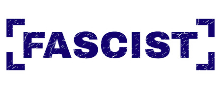 FASCIST title seal print with distress texture. Text title is placed inside corners. Blue vector rubber print of FASCIST with grunge texture. Illustration