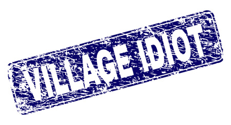 VILLAGE IDIOT stamp seal print with distress style. Seal shape is a rounded rectangle with frame. Blue vector rubber print of VILLAGE IDIOT caption with scratched style.
