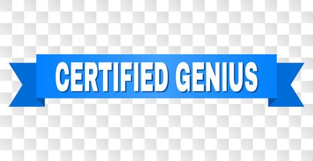 ZERTIFIZIERTER GENIUS-Text auf einem Band. Entworfen mit weißem Titel und blauem Klebeband. Vektorbanner mit CERTIFIED GENIUS-Tag auf transparentem Hintergrund.