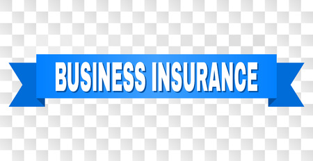 BUSINESS INSURANCE text on a ribbon. Designed with white title and blue stripe. Vector banner with BUSINESS INSURANCE tag on a transparent background.