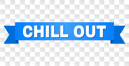 CHILL OUT text on a ribbon. Designed with white title and blue stripe. Vector banner with CHILL OUT tag on a transparent background. Ilustração