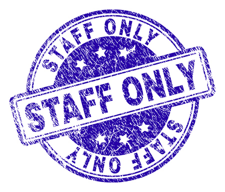 STAFF ONLY stamp seal watermark with distress texture. Designed with rounded rectangles and circles. Blue vector rubber print of STAFF ONLY label with unclean texture.