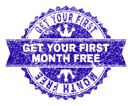 GET YOUR FIRST MONTH FREE rosette seal watermark with grunge style. Designed with round rosette, ribbon and small crowns.