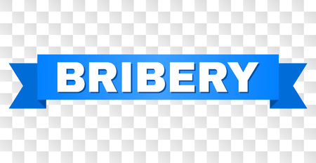 BRIBERY text on a ribbon. Designed with white caption and blue stripe. Vector banner with BRIBERY tag on a transparent background.