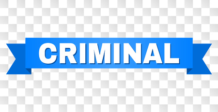 CRIMINAL text on a ribbon. Designed with white title and blue tape. Vector banner with CRIMINAL tag on a transparent background.