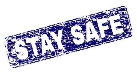 STAY SAFE stamp seal imprint with distress texture. Seal shape is a rounded rectangle with frame. Blue vector rubber print of STAY SAFE caption with scratched texture. Illustration