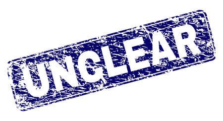 UNCLEAR stamp seal imprint with grunge style. Seal shape is a rounded rectangle with frame. Blue vector rubber print of UNCLEAR text with grunge style.